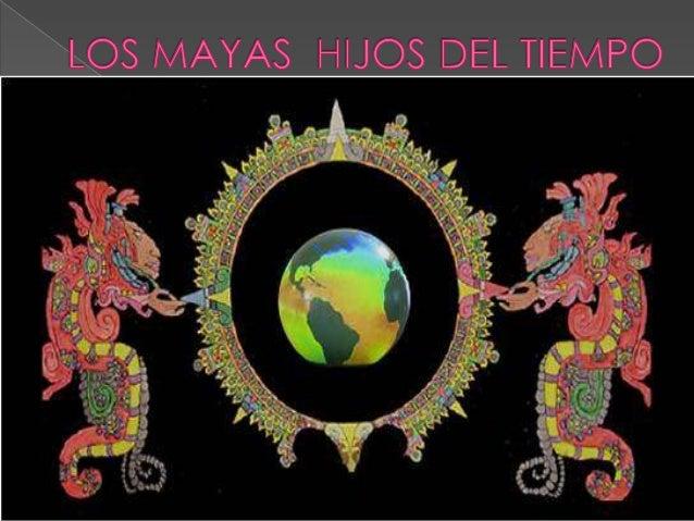 OXLAJUJ BAQ'TUNEL AMANECER DE LOS MAYAS OXLAJUJ = NUMERACION 13B'AK ' = ENROLLAR, ORDENARTUN = UNION DE CANTIDADES