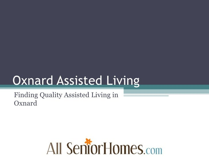 Oxnard Assisted Living Finding Quality Assisted Living in Oxnard