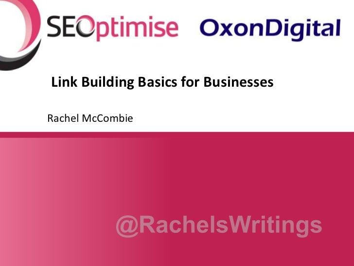 Link Building Basics for BusinessesRachel McCombie