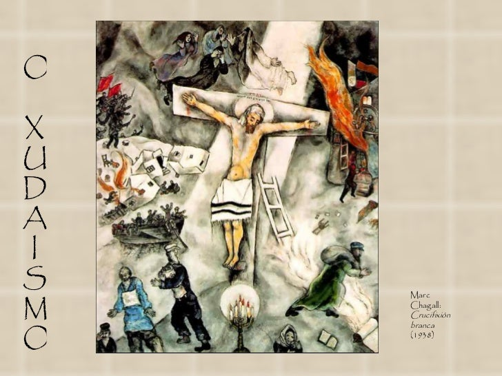 OXUDAIS   MarcM   Chagall:    Crucifixión    brancaO   (1938)