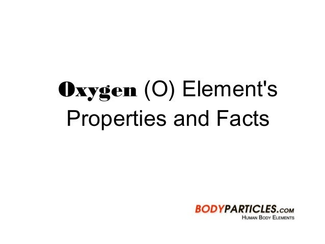 Oxygen (O) Element's Properties and Facts