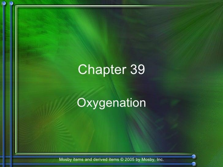 Chapter 39 Oxygenation