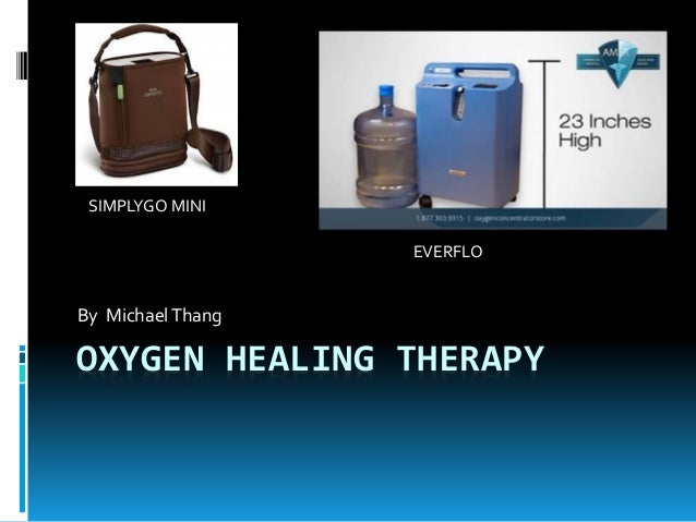 OXYGEN HEALING THERAPY By MichaelThang SIMPLYGO MINI EVERFLO