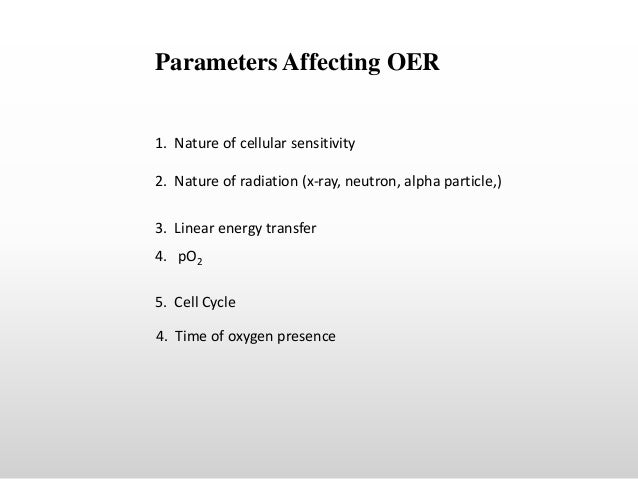 the oxygen effect in radiobiology essay Free oxygen papers, essays, and research papers  the oxygen effect in  radiobiology - the oxygen effect plays a great role in the treatment and  diagnosis of.