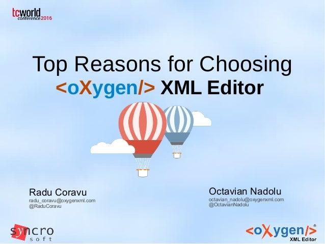 Top Reasons for Choosing oXygen XML Editor