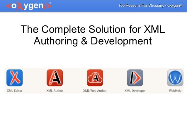 Top Reasons for Choosing oXygen XML Editor