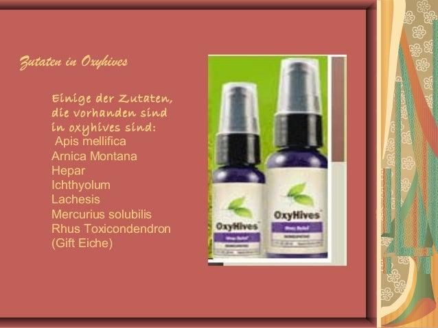 Zutaten in Oxyhives Einige der Zutaten, die vorhanden sind in oxyhives sind: Apis mellifica Arnica Montana Hepar Ichthyolu...