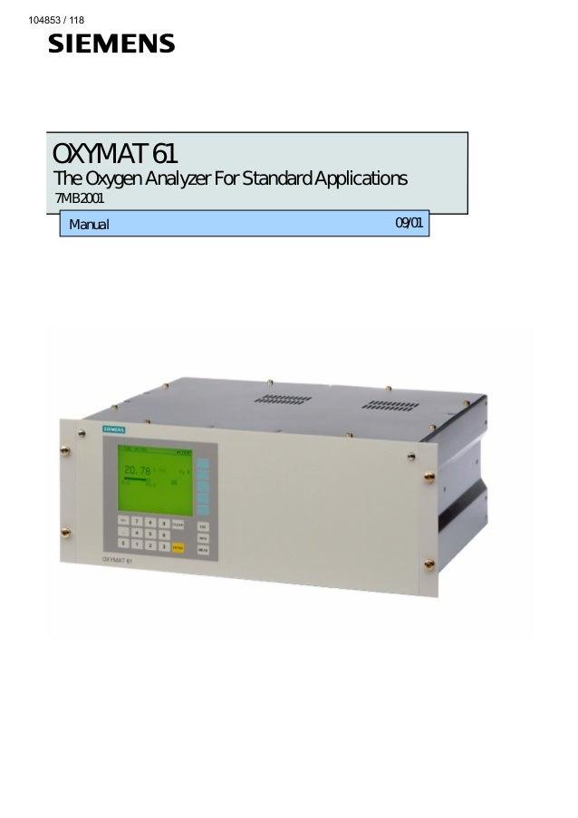 104853 / 118  OXYMAT 61  The Oxygen Analyzer For Standard Applications 7MB2001  Manual  09/01