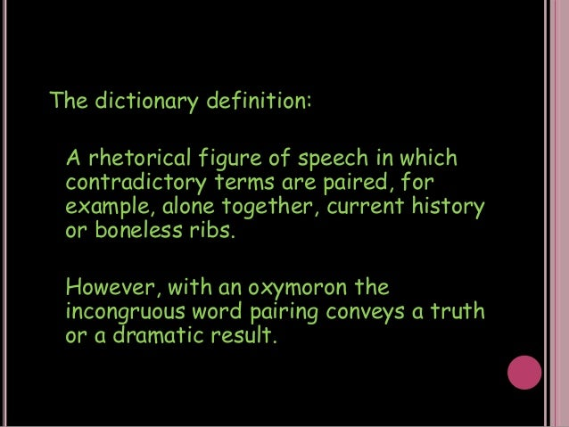 Oxymoron As A Stylistic Device Fayron Za