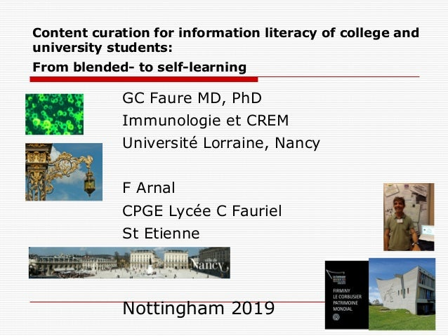 Content curation for information literacy of college and university students: From blended- to self-learning GC Faure MD, ...