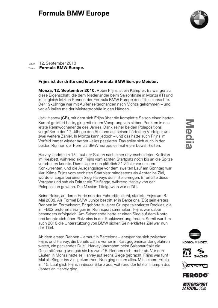 Formula BMW EuropeDatum   12. September 2010Thema   Formula BMW Europe.        Frijns ist der dritte und letzte Formula BM...