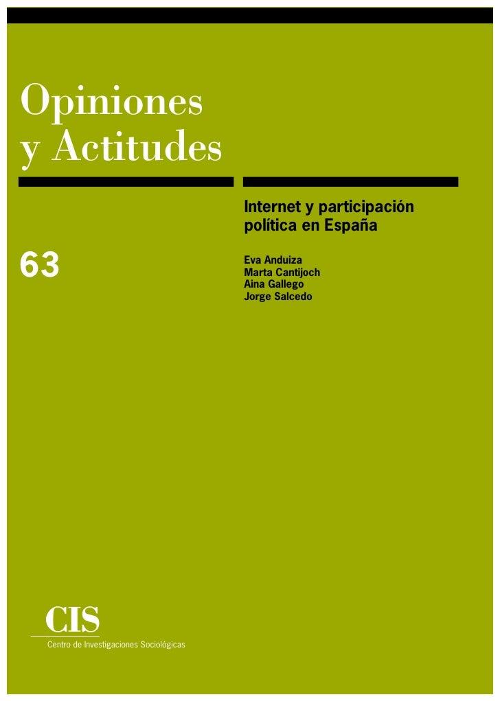 Opiniones y Actitudes                                           Internet y participación                                  ...