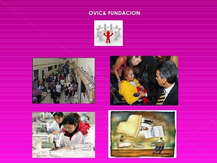 OVIC& FUNDACION