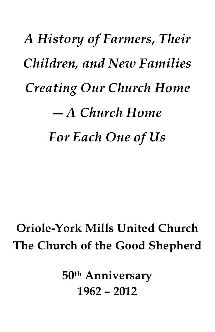 A History of Farmers, Their Children, and New Families Creating Our Church Home      ― A Church Home     For Each One of U...