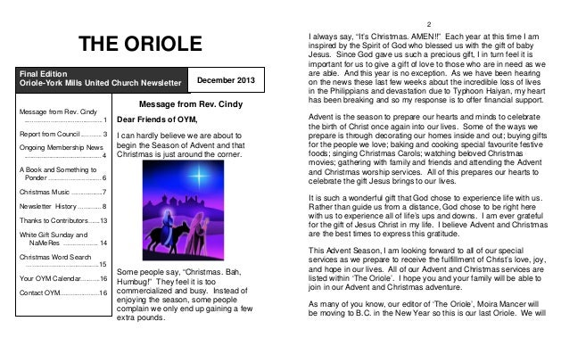 2  THE ORIOLE Final Edition Oriole-York Mills United Church Newsletter  December 2013  Message from Rev. Cindy Message fro...