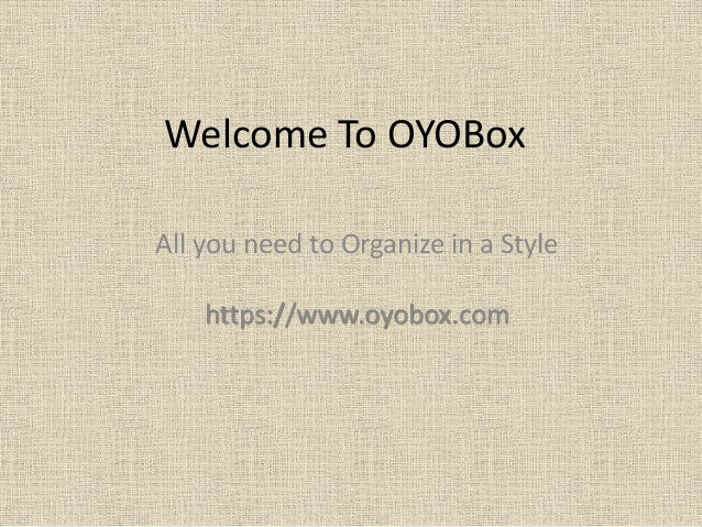 Welcome To OYOBox All you need to Organize in a Style https://www.oyobox.com