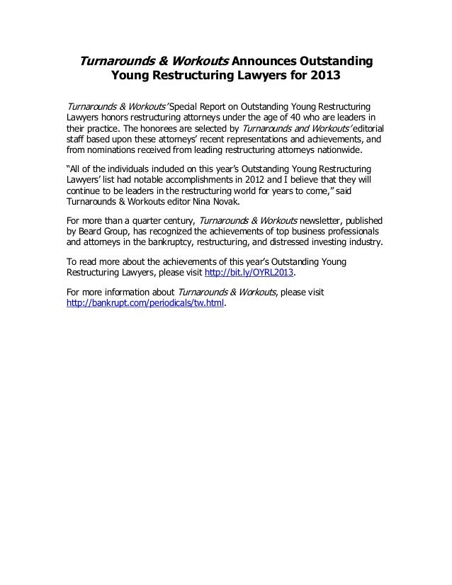 Turnarounds & Workouts Announces Outstanding           Young Restructuring Lawyers for 2013Turnarounds & Workouts' Special...