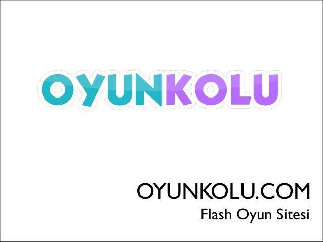 OYUNKOLU.COM    Flash Oyun Sitesi