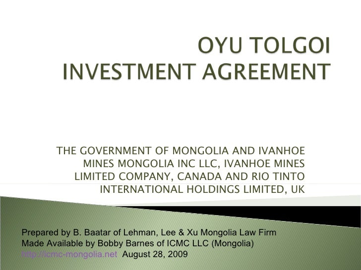 THE GOVERNMENT OF MONGOLIA AND IVANHOE MINES MONGOLIA INC LLC, IVANHOE MINES LIMITED COMPANY, CANADA AND RIO TINTO INTERNA...