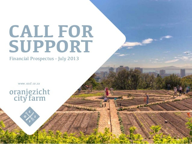 Call for SupportFinancial Prospectus - July 2013 www.ozcf.co.za