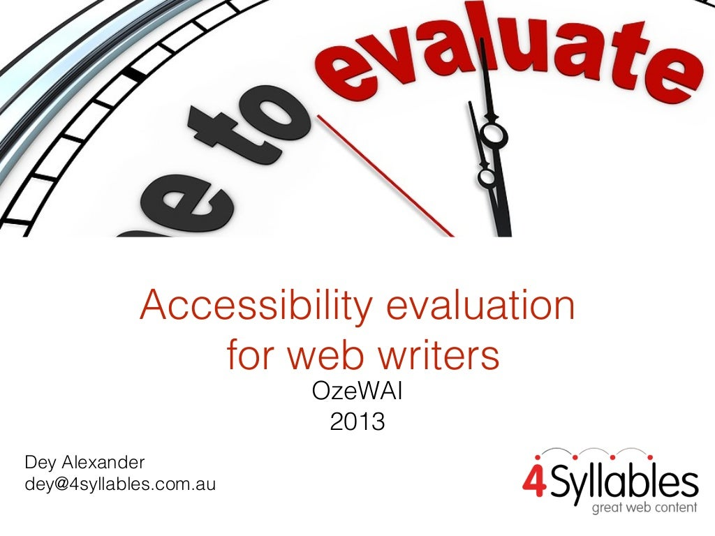 Accessibility evaluation for web writers (OzeWAI 2013)