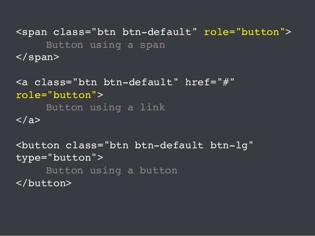 What's the issue? Using button classes on <span> elements can cause all sorts of issues for Assistive Technologies. These ...