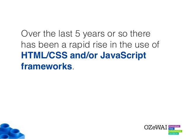 Over the last 5 years or so there has been a rapid rise in the use of HTML/CSS and/or JavaScript frameworks.