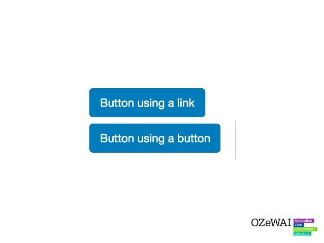 What's the issue? When the incorrect element is used, this can confuse Assistive Technology users who expect links and but...