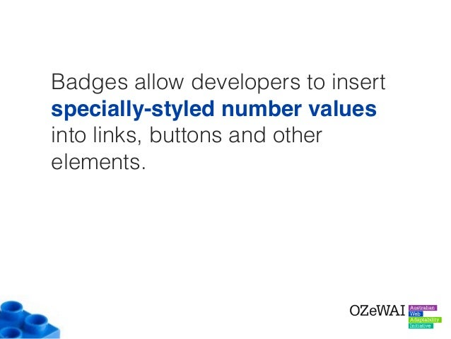 What's the issue? For Screen Reader users, these badge numbers can sometimes be confusing as they seem to be random number...