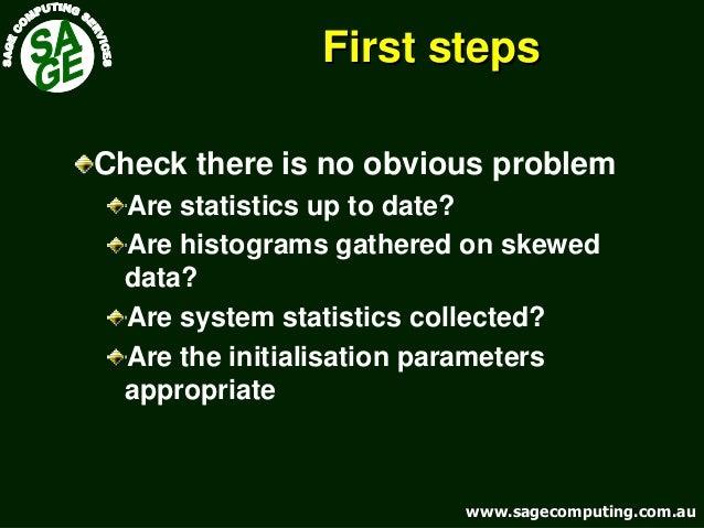 www.sagecomputing.com.auwww.sagecomputing.com.au First stepsFirst steps Check there is no obvious problem Are statistics u...