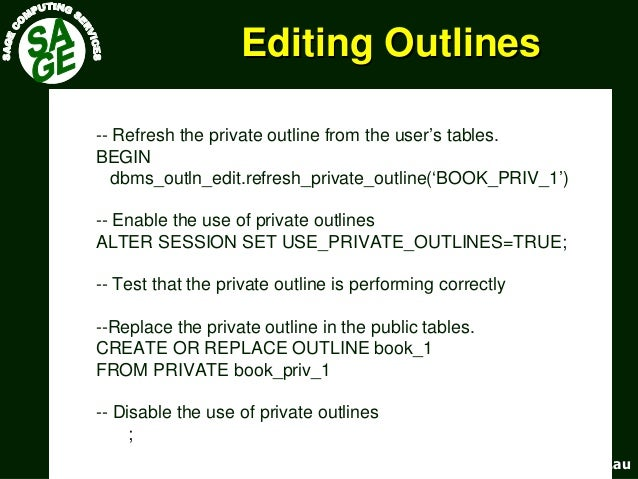 www.sagecomputing.com.auwww.sagecomputing.com.au Editing OutlinesEditing Outlines -- Refresh the private outline from the ...