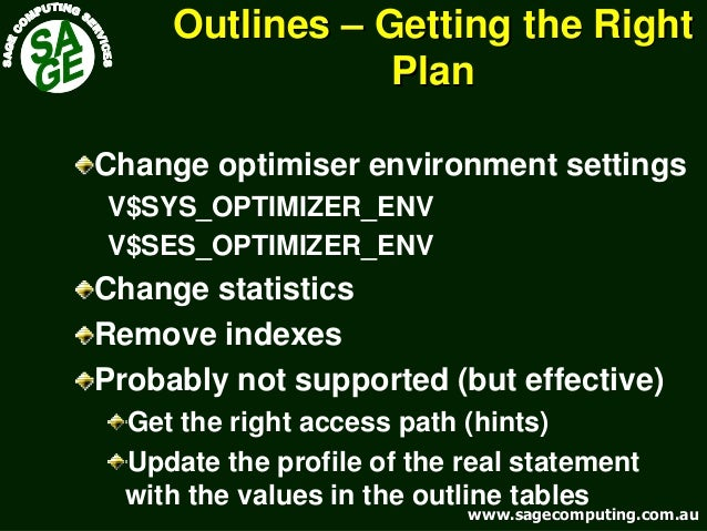 www.sagecomputing.com.auwww.sagecomputing.com.au OutlinesOutlines –– Getting the RightGetting the Right PlanPlan Change op...