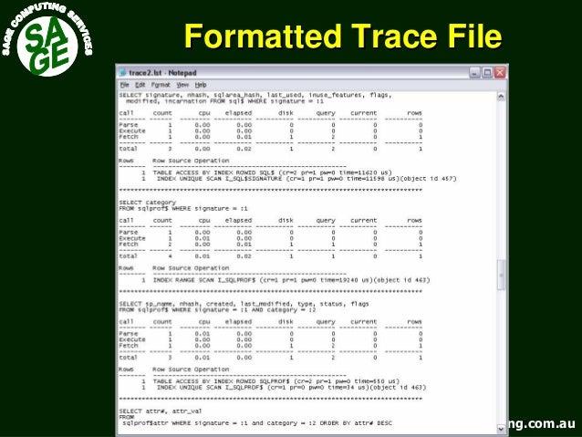 www.sagecomputing.com.auwww.sagecomputing.com.au Formatted Trace FileFormatted Trace File