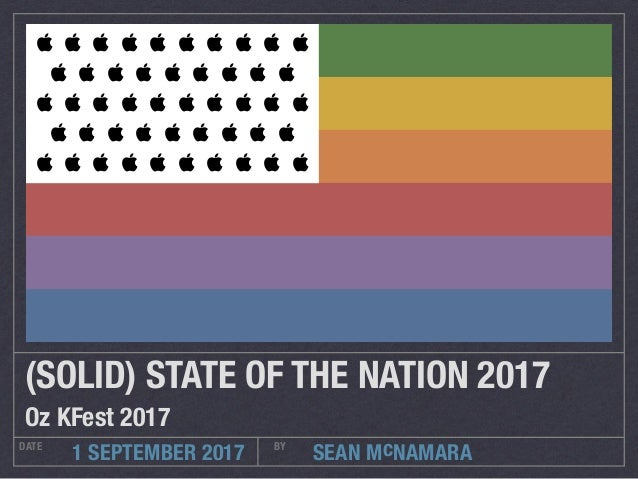 SEAN McNAMARADATE BY 1 SEPTEMBER 2017 (SOLID) STATE OF THE NATION 2017 Oz KFest 2017                   ...
