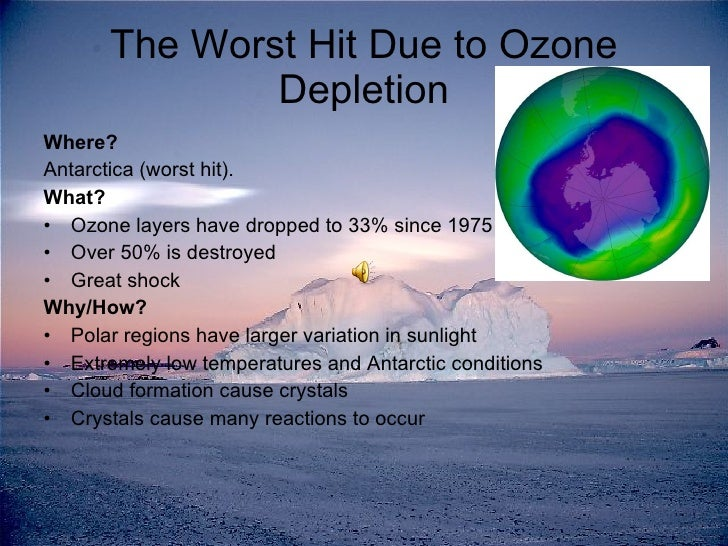 an analysis of the depletion of the ozone layer as a major concern today New ozone-destroying gases on the rise in humanity's ongoing experiment with the earth's atmosphere, scientists monday warned of a growing threat from new man-made gases that are chewing away at the ozone layer.