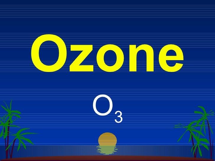 Ozone O3