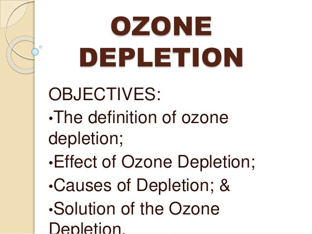 ozone layer depletion causes effects and solutions