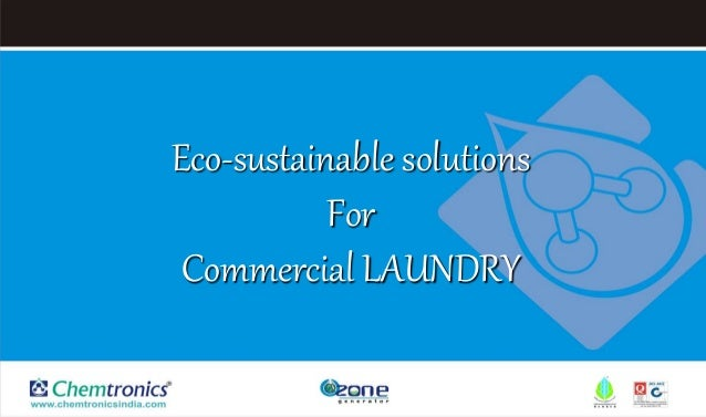 Eco-sustainable solutions For Commercial LAUNDRY