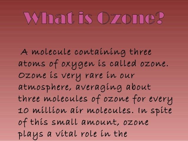 a report on the ozone layer World meteorological organization calls international action on ozone layer a major environment success story.