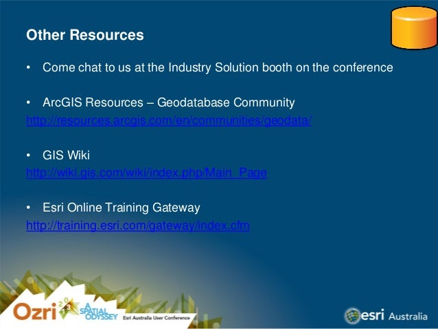 Ozri 2013 Brisbane, Australia - Geodatabase Efficiencies