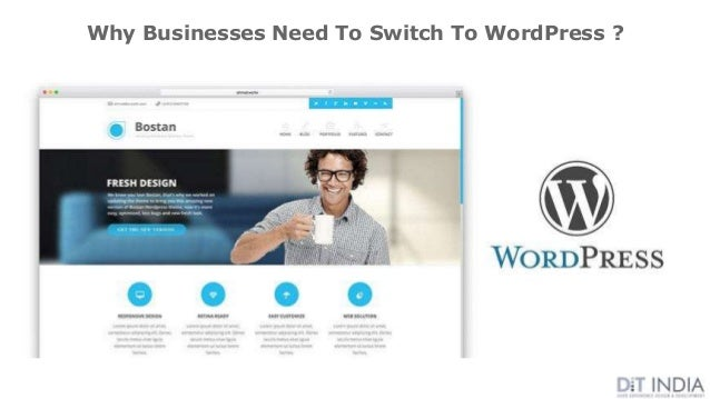 Why Businesses Need To Switch To WordPress ?
