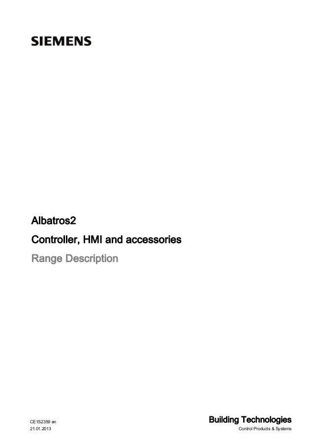 Albatros2 Controller, HMI and accessories Range Description  CE1S2359 en 21.01.2013  Building Technologies Control Product...