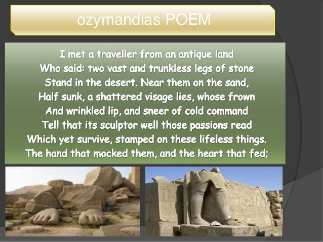 poetry and ozymandias heart An interactive learning tool that can help you understand what makes metered poetry in english tick ozymandias(1818) and the heart that fed.