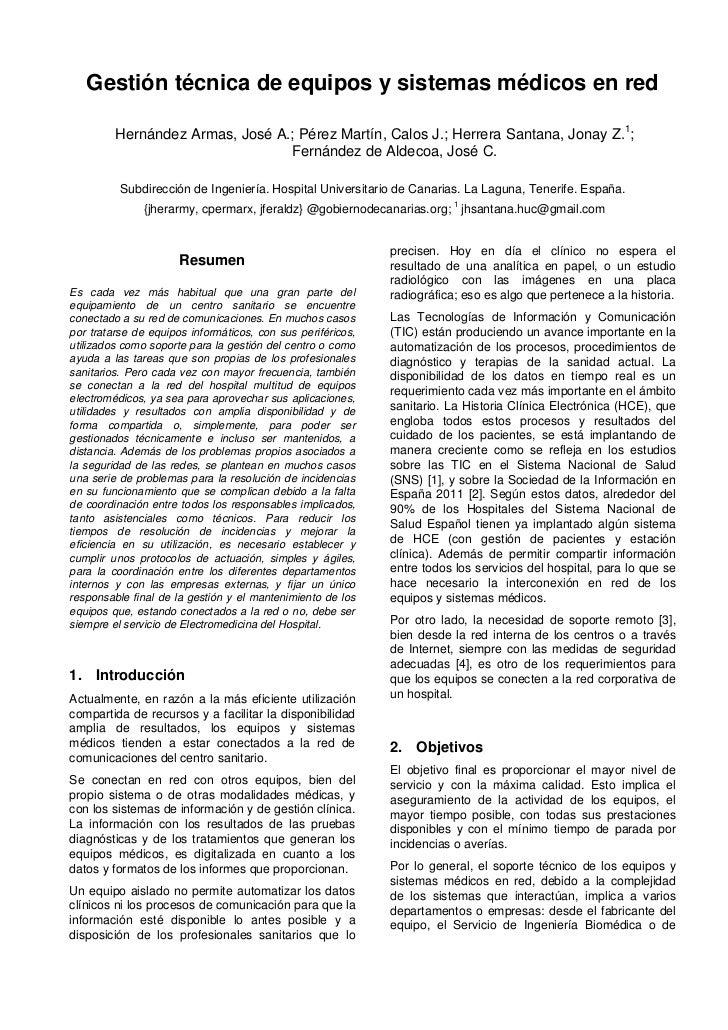 Gestión técnica de equipos y sistemas médicos en red         Hernández Armas, José A.; Pérez Martín, Calos J.; Herrera San...