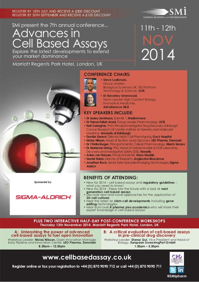 SMi present the 7th annual conference... 11th - 12th NOV 2014Marriott Regents Park Hotel, London, UK Advances in Cell Base...