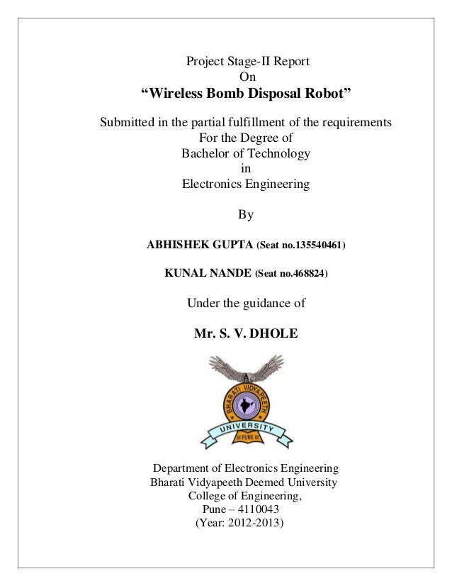 """Project Stage-II Report On """"Wireless Bomb Disposal Robot"""" Submitted in the partial fulfillment of the requirements For the..."""
