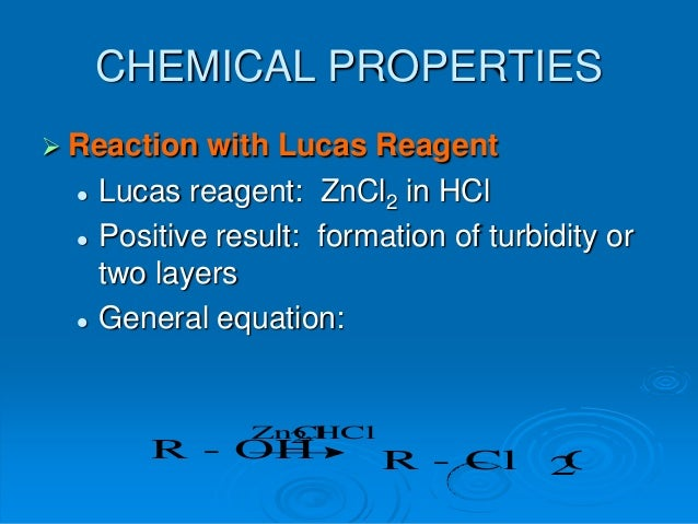 lucas reagent In a small test tube place 20 ml lucas reagent, and add 4-5 drops of alcohol, shake the mixture well and observe the time required for the mixture to become cloudy or to form two different phases (layers.