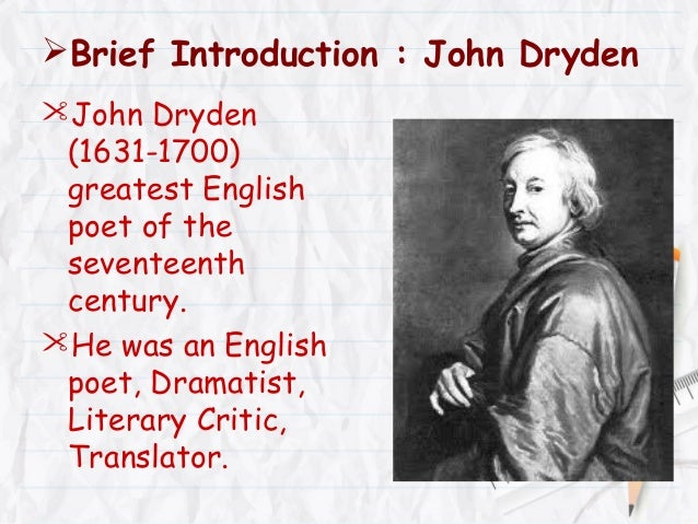Critical Opinions of John Dryden