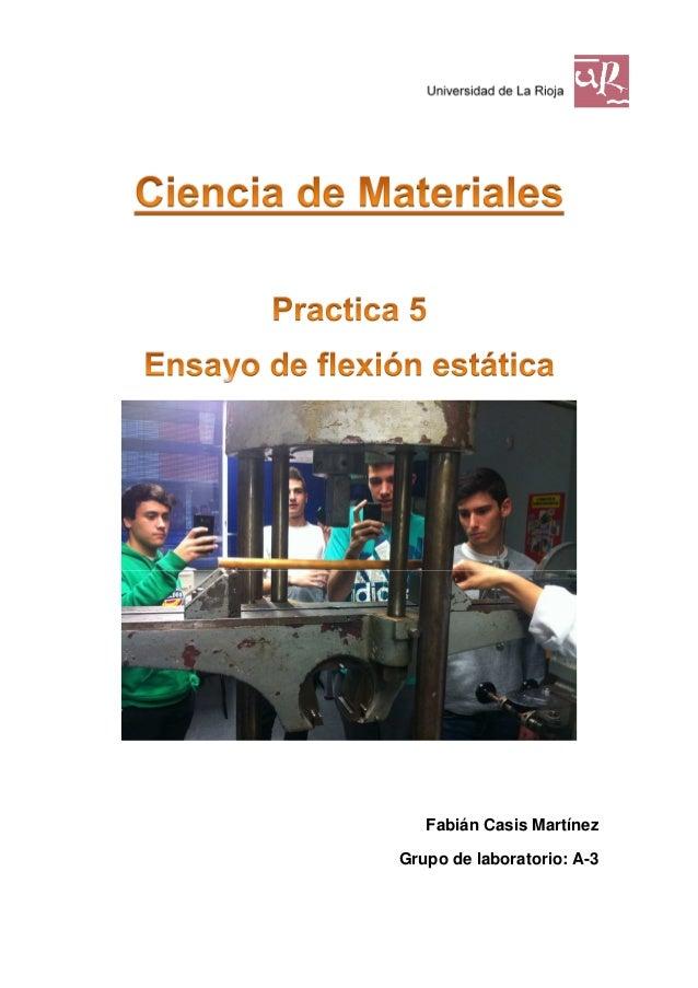 Universidad de La Rioja  Fabián Casis Martínez Grupo de laboratorio: A-3
