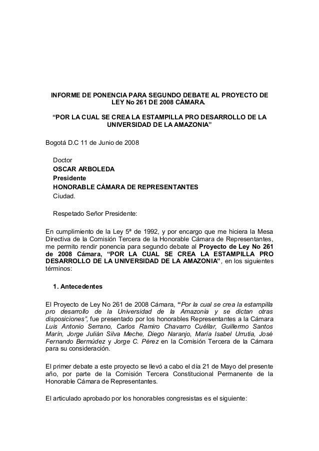 """INFORME DE PONENCIA PARA SEGUNDO DEBATE AL PROYECTO DE LEY No 261 DE 2008 CÁMARA. """"POR LA CUAL SE CREA LA ESTAMPILLA PRO D..."""